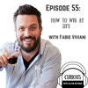 Episode 55 - How To Win At Life With Fabio Viviani