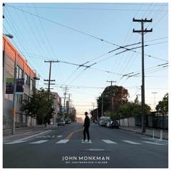 John Monkman - SET San Francisco [11.05.18]