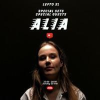 AliA // LEFTO XL SHOW