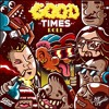Download Griz x Big Gigantic - Good Times Roll (The Radiactive Breakz Re-Rub) Mp3