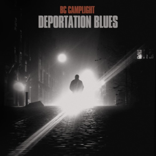 BC Camplight - Deportation Blues