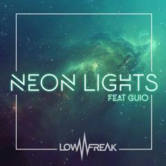 Lowfreak - Neon Lights (feat. Guio)