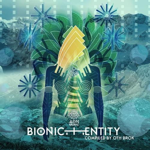 ADNCINEMATIC04 // VA - BIONIC ENTITY compiled by OTH BROK