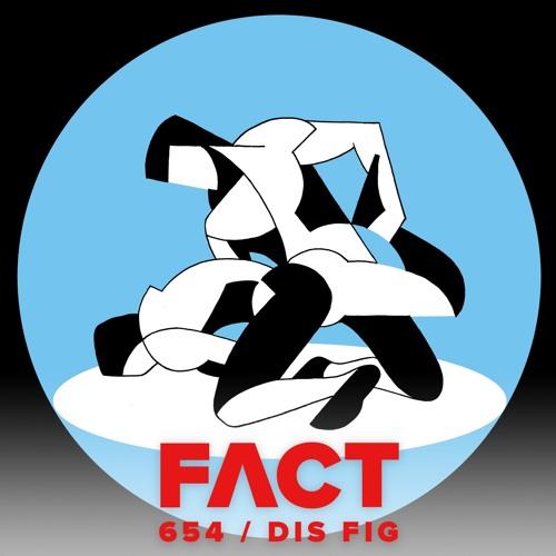 FACT mix 654 - Dis Fig (May '18)