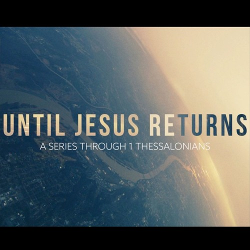 8. Until Jesus Returns: A Call to Moral Purity - Mario Delgado [1 Thessalonians 4:1-10]