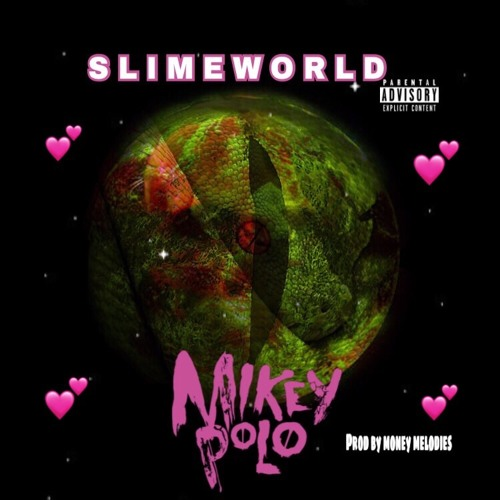 Slime World Prod by @MoneyMelodies