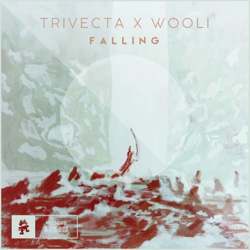 Trivecta & Wooli Falling
