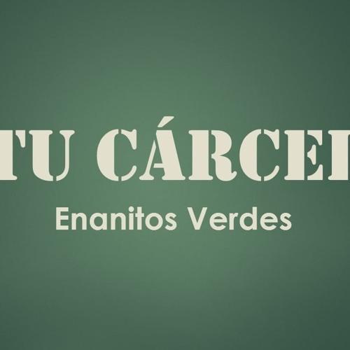 Enanitos Verdes - Tu Carcel