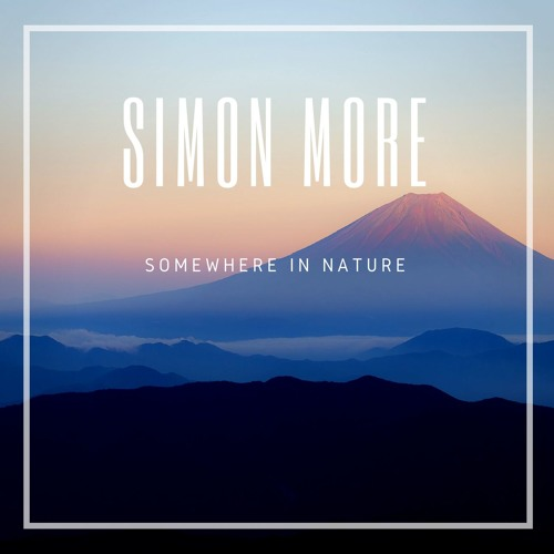 Simon More - Somewhere In Nature (FREE DOWNLOAD)