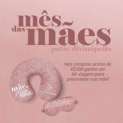 Spot Dia das Mães - Shopping Pátio Divinópolis