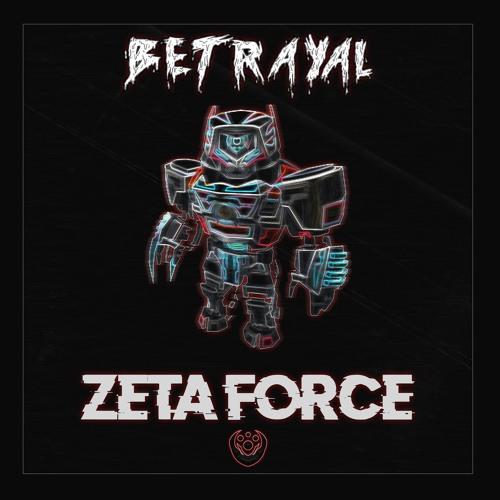 Betrayal - Zeta Force (Prophetic Promotions Exclusive)