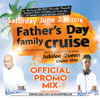 Father's Day Family Boat Cruise 2018 Promo Mix - Mixed by: @deUnstoppableJR & @DeUnstoppableDjNavi