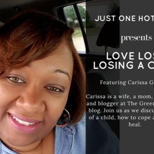 Love Lost! Losing A Child!