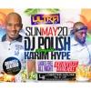 Ultra Sundays ft. Karim Hype + DJ Polish (05.20.18)