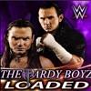 The Hardy Boyz - Loaded (WWE Edit)