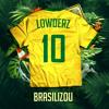Lowderz - Brasilizou Mix 2018-05-21 Artwork