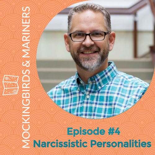 Narcissistic Personalities with Chuck DeGroat - Episode #4