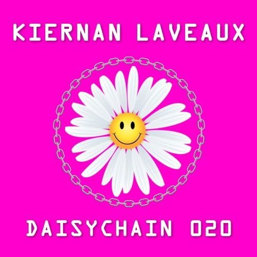 Daisychain 020 - Kiernan Laveaux