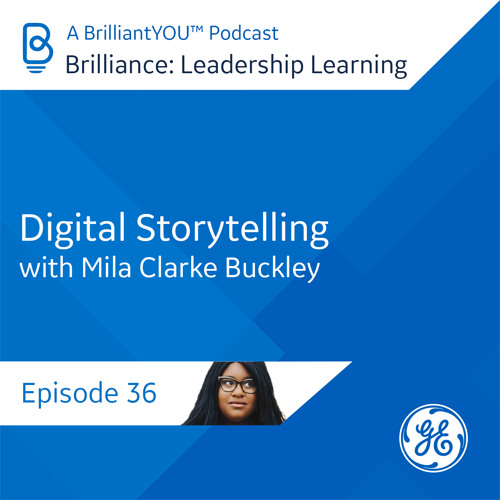 36: Digital Storytelling, with Mila Clarke Buckley