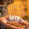 Download Rice Grain Riddim Mix - Chimney Records l @djchemics Mp3