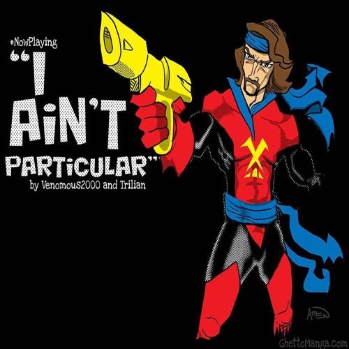 I Ain't Particular ft. DJ TMB