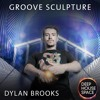 Deep House Space 119 - Groove Sculpture (Dylan Brooks)