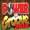 Power & Groove Promo  mix 2018
