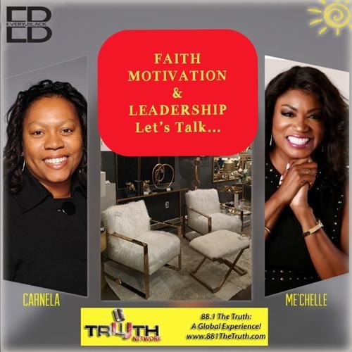 Faith, Motivation and Leadership