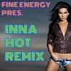Inna - Hot (Fine Energy Remix)