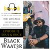 Exum Music Episode 12: Soul & Rock with Black Waat3r Interview
