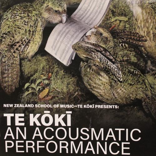 Te Kōkī - An Acousmatic Performance 2017