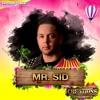 Mr. Sid - Creations Festival Promo Mix 2018-05-22 Artwork