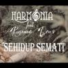 DenpasarDJ™ • HanzahF - HARMONIA SEHIDUP SEMATI [KUWIR] mp3