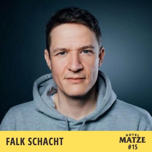 #15 Falk Schacht – Meine Arroganz ist ein Schutzschild