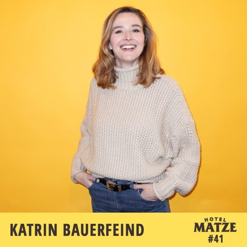 #41 Katrin Bauerfeind – Wie schaffst du es, so positiv zu bleiben?