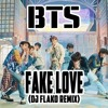 BTS - FAKE LOVE (DJ FLAKO Remix) [FREE DOWNLOAD]