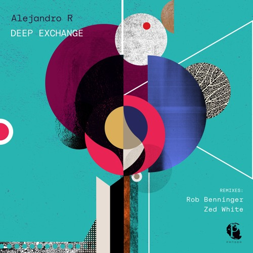 Alejandro R - Deep Exchange (Rob Benninger Radio Edit) Pangea