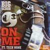 Big Scoob On Me Feat. Tech N9ne