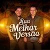 VS Sua Melhor Versão - Bruno & Marrone