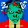Yeah Yeah Yeahs, A-Trak vs. Timbaland, Keri Hilson -The Way Heads Will Roll