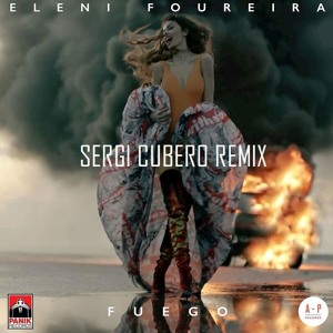 Eleni Foureira - Fuego (Sergi Cubero Remix) להורדה