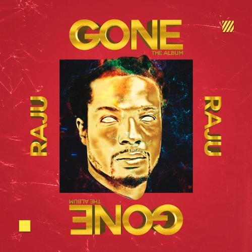 Raju Gone Album