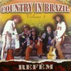 Country In Brazil - Refém - (2005)