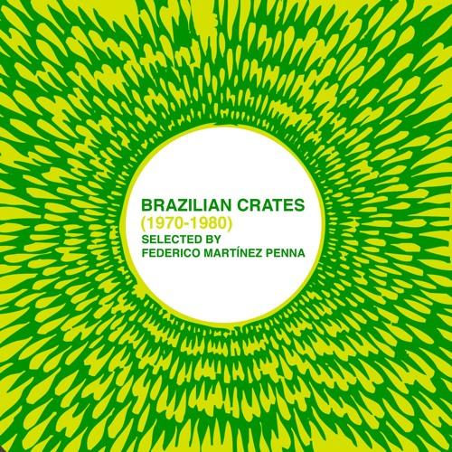 Brazilian Crates (1970-1980) - Funk/Disco/Psych
