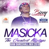 DANCEHALL MIX 2018 - 100% MASICKA - THE GREATEST MIXTAPE 2018 - (MASICKA - THEY DONT KNOW)