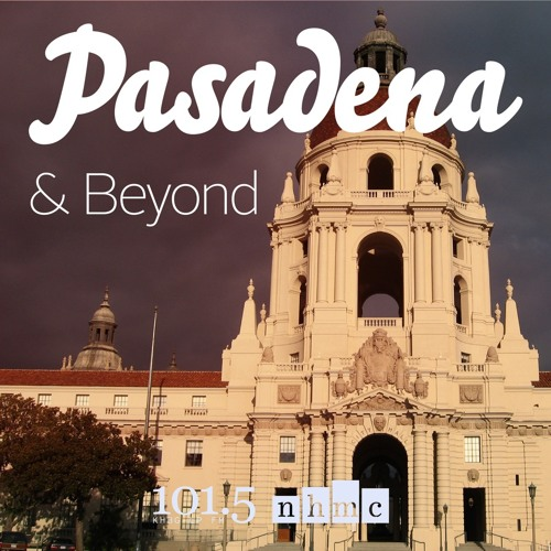 Pasadena & Beyond - Museum of California Art (PMCA)- 5/22/2018