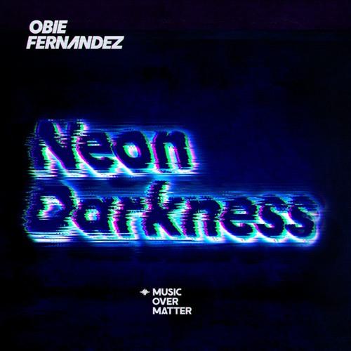 Obie Fernandez - Neon Darkness (Original Mix)