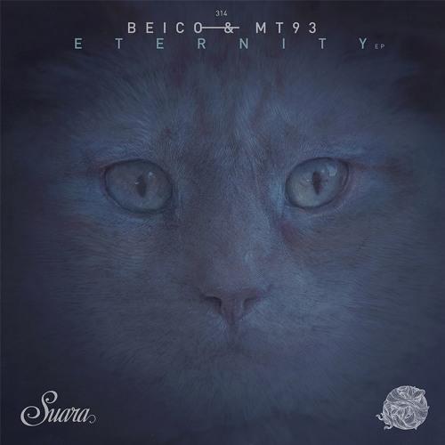 [SUARA314] Beico & MT93 - Eternity EP