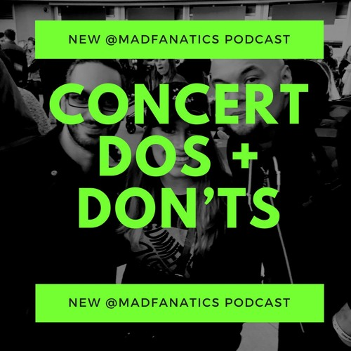 Ep. 19 Concert Dos And Don'ts