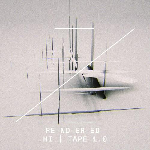 RE-ND-ER-ED | HI | TAPE 1.0